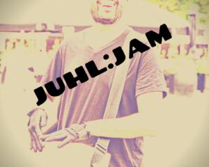 JUHL:JAM